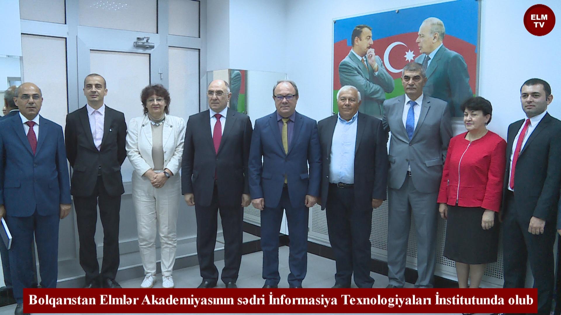 Bolqarıstan Elmlər Akademiyasının sədri İnformasiya Texnologiyaları İnstitutunda olub