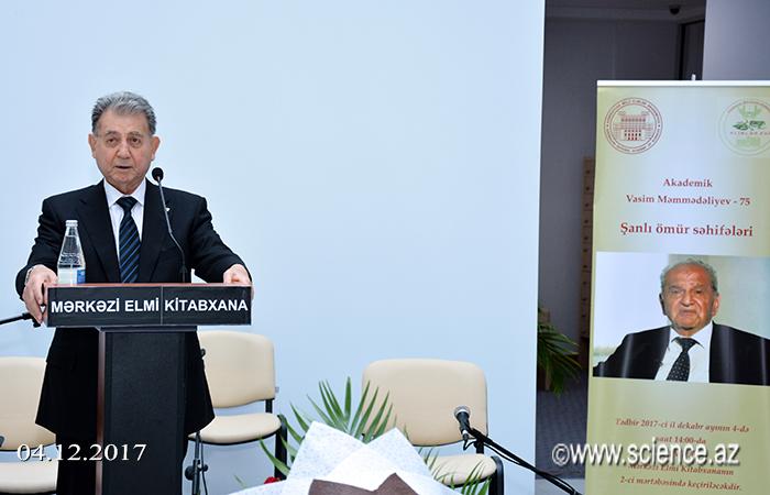 Akademik Vasim Məmmədəliyevin 75 illik yubileyinə həsr olunan tədbir keçirilib