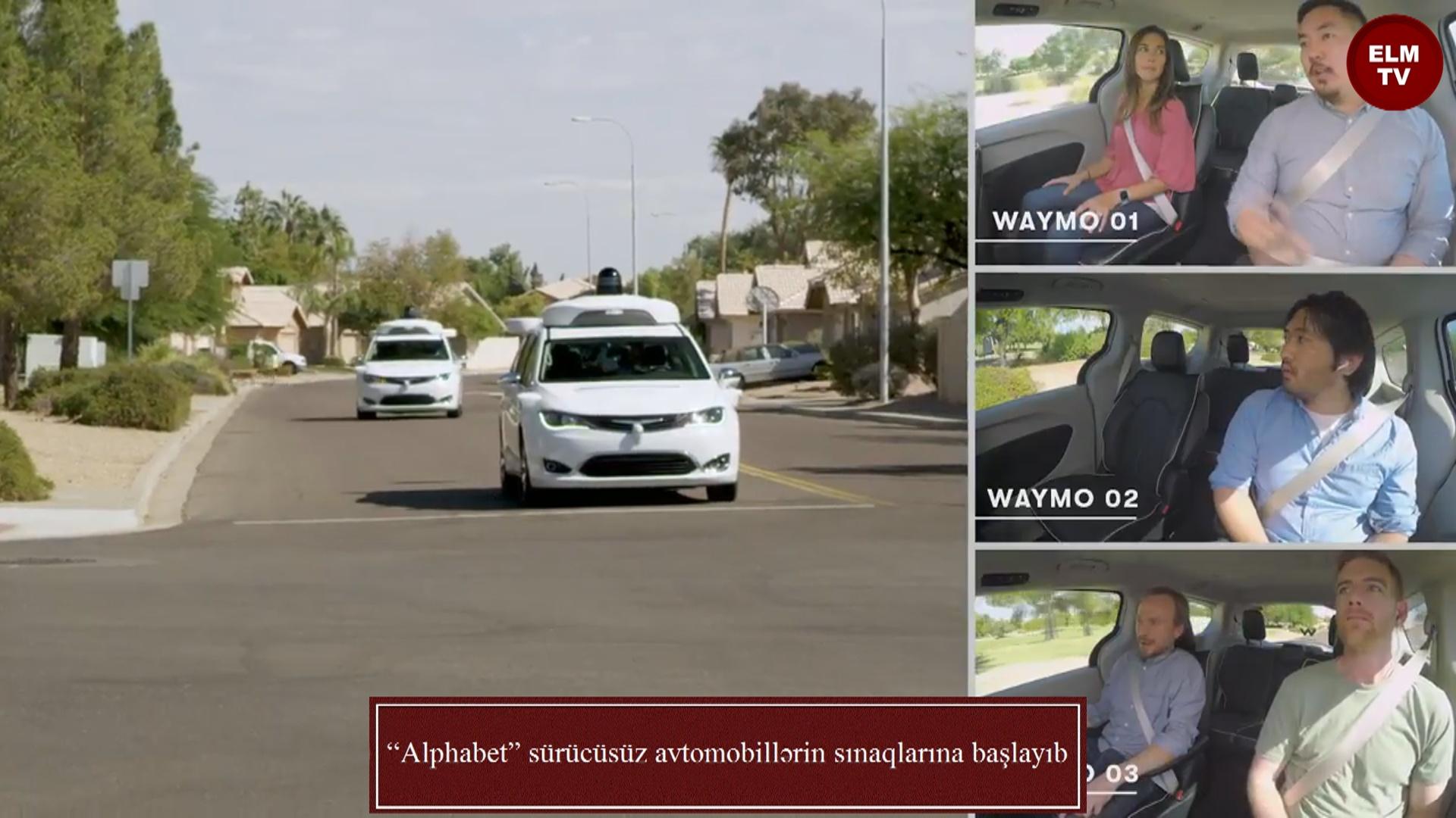 """""""Alphabet"""" sürücüsüz avtomobillərin sınaqlarına başlayıb"""