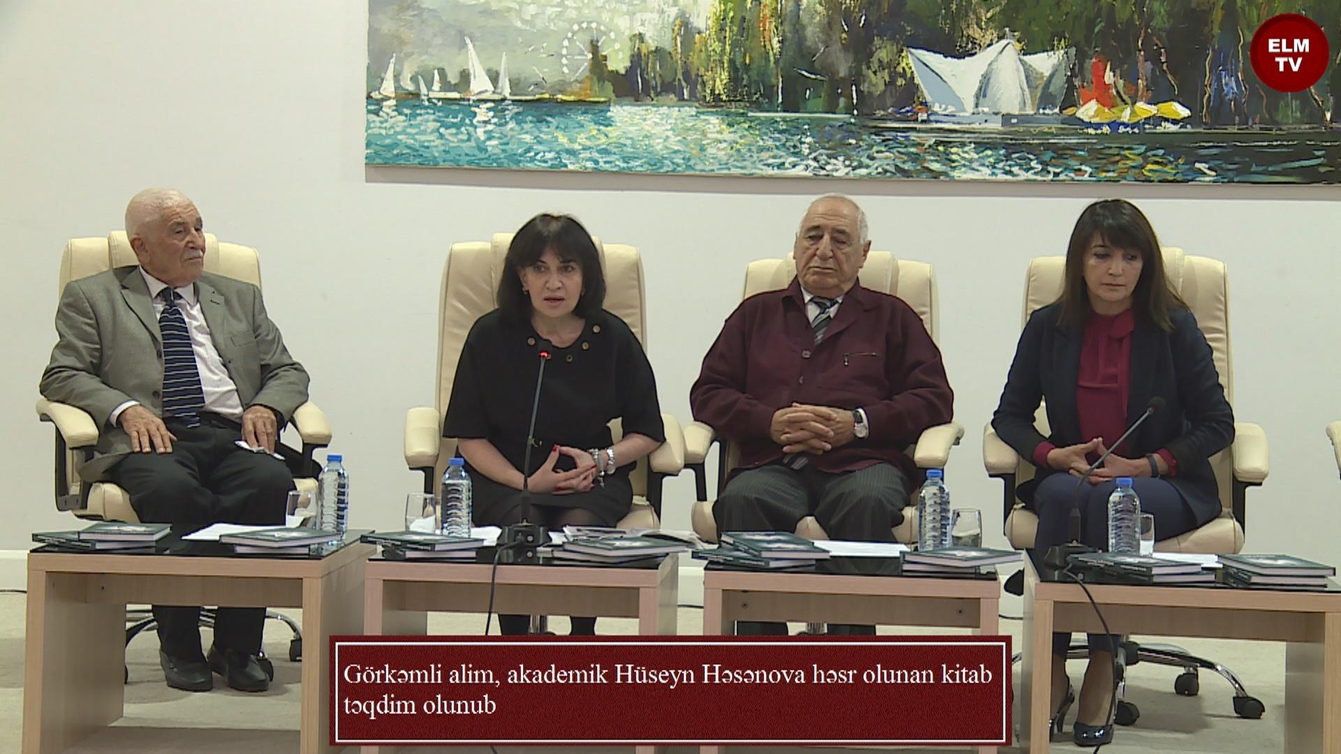 Görkəmli alim, akademik Hüseyn Həsənova həsr olunan kitab təqdim olunub
