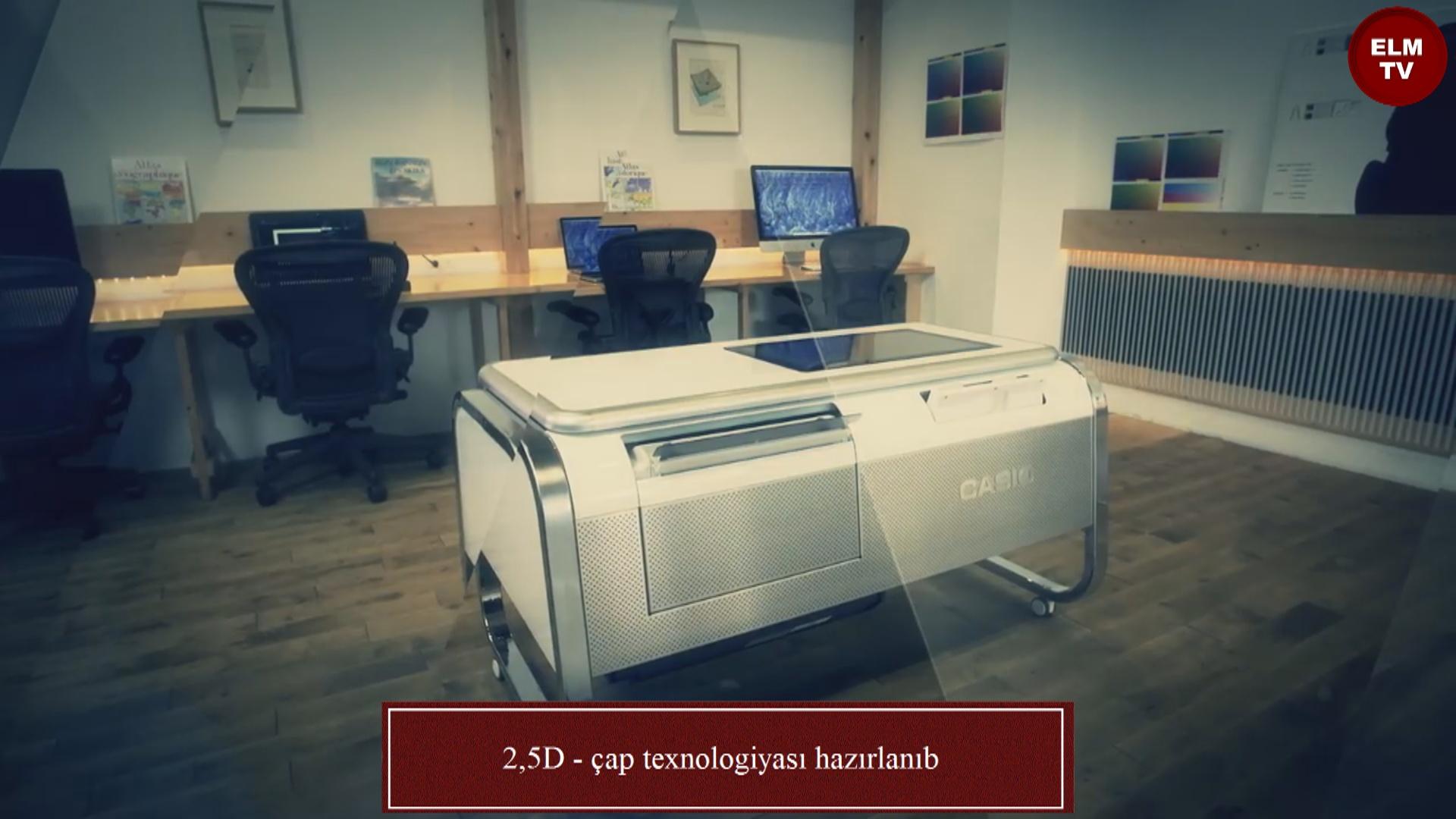 2,5D - çap texnologiyası hazırlanıb