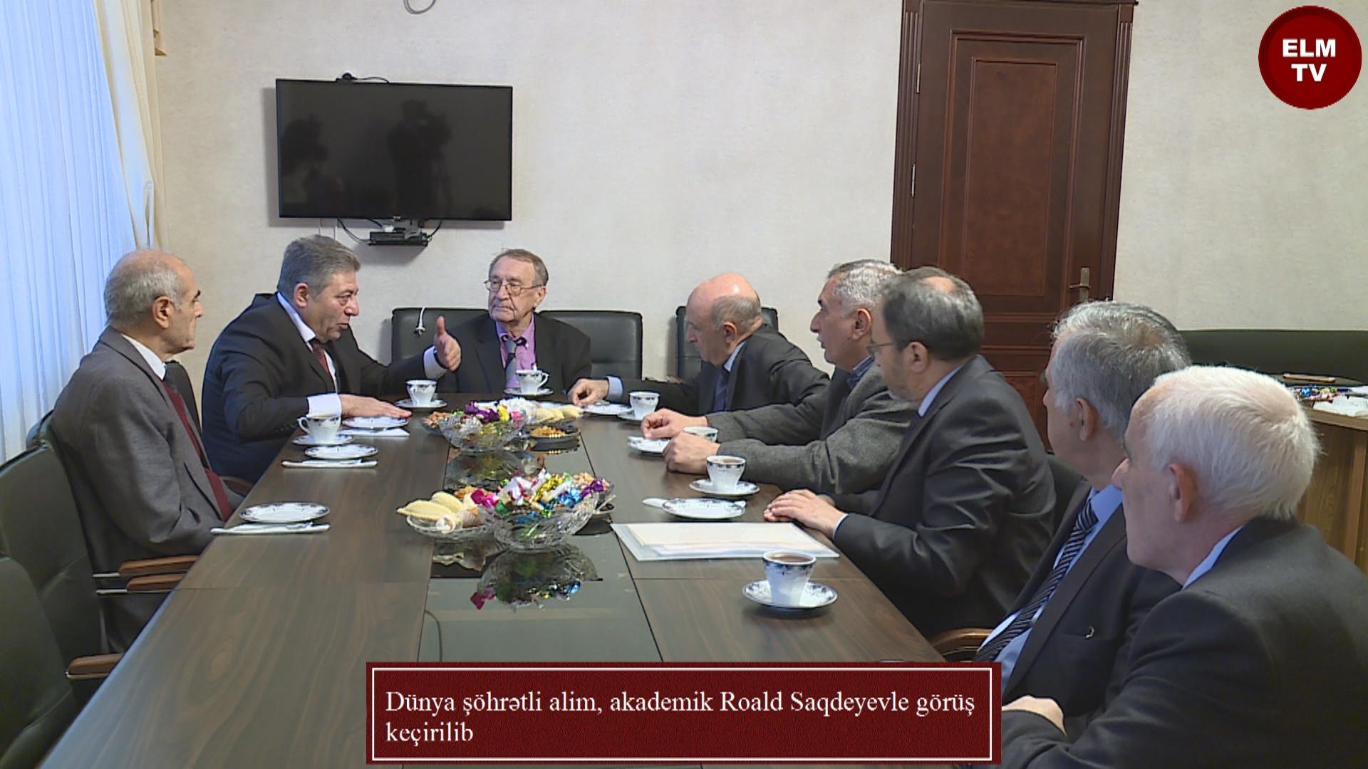 Dünya şöhrətli alim, akademik Roald Saqdeyevle görüş keçirilib