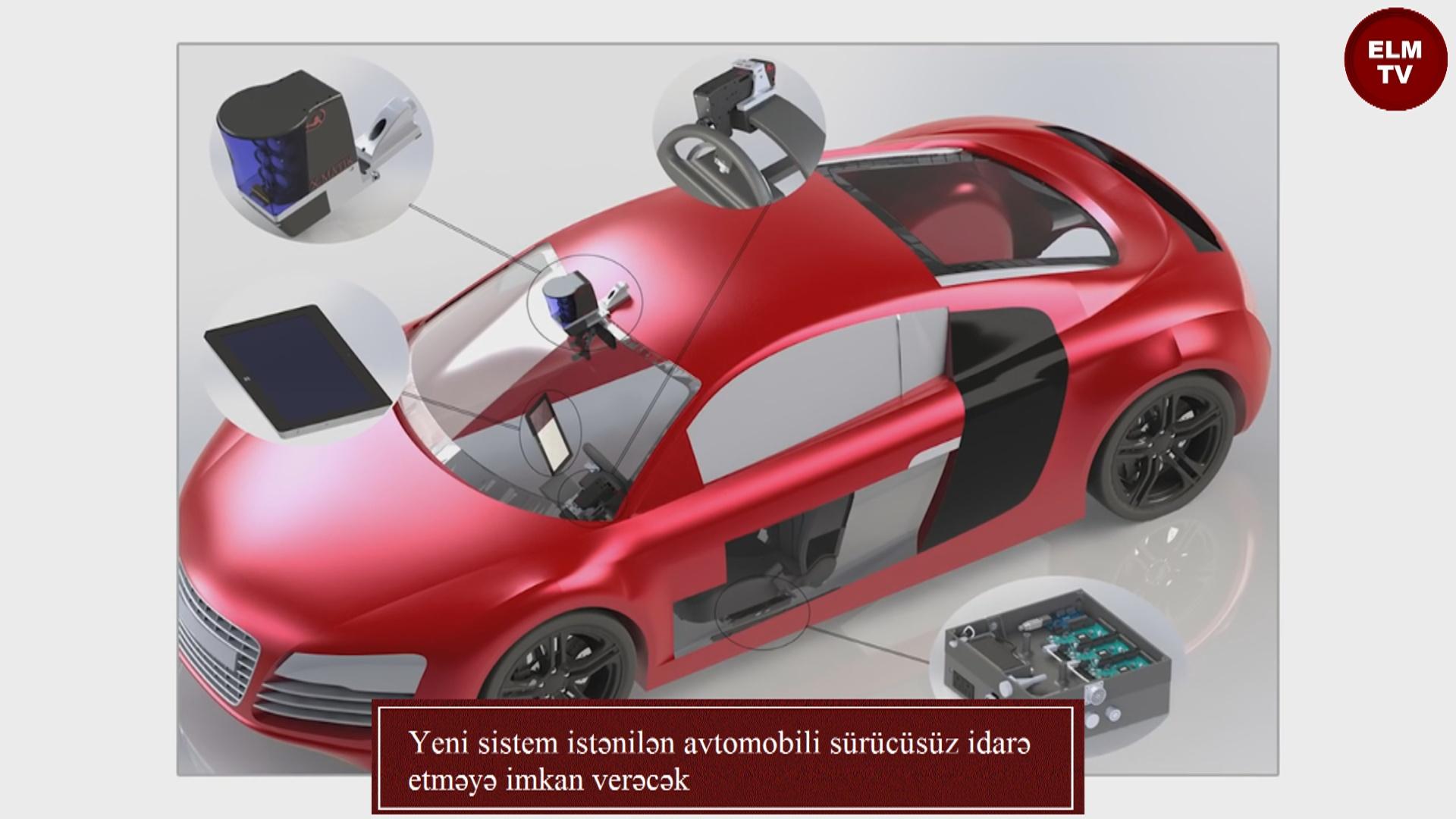 Yeni sistem istənilən avtomobili sürücüsüz idarə etməyə imkan verəcək