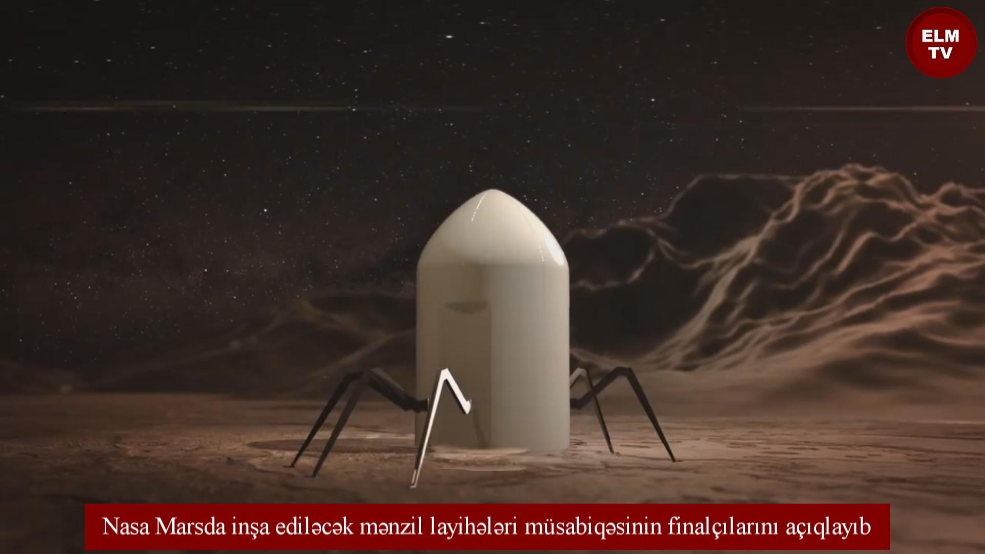 Nasa Marsda inşa ediləcək mənzil layihələri müsabiqəsinin finalçılarını açıqlayıb