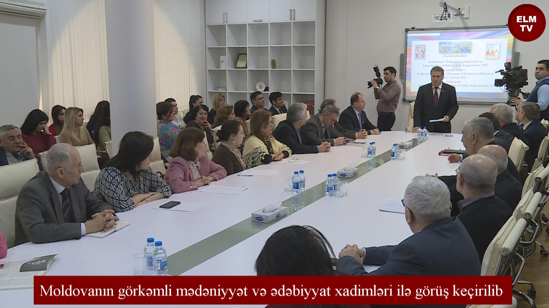 Moldovanın görkəmli mədəniyyət və ədəbiyyat xadimləri ilə görüş keçirilib