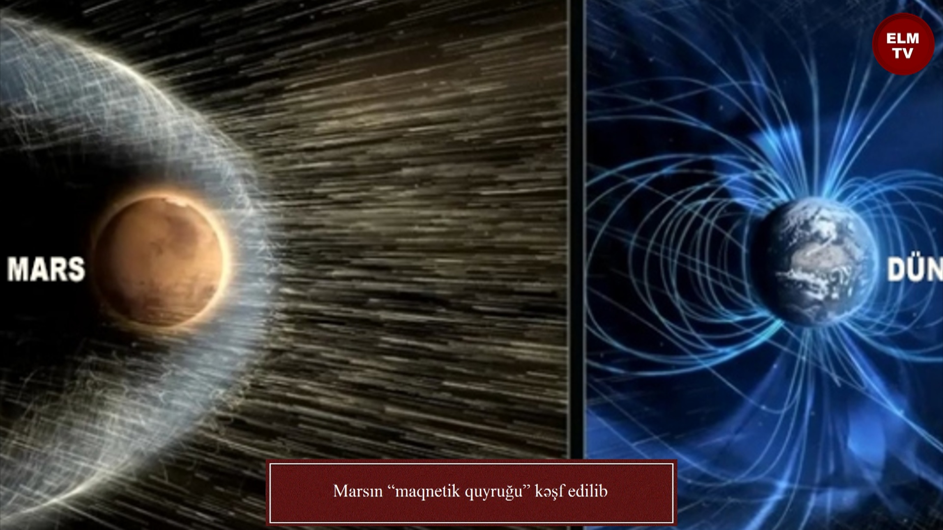 """Marsın """"maqnetik quyruğu"""" kəşf edilib"""