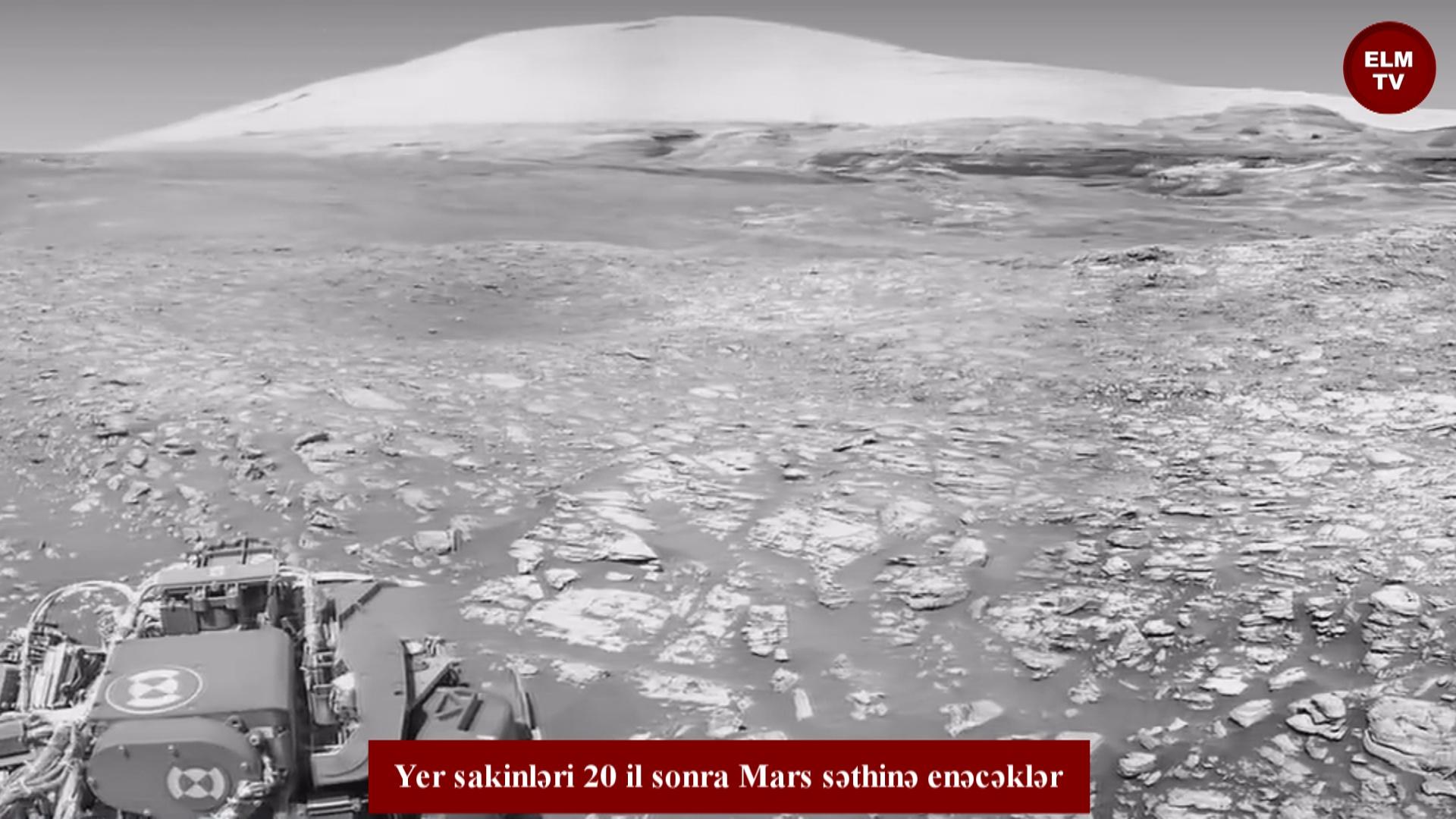 Yer sakinləri 20 il sonra Mars səthinə enəcəklər