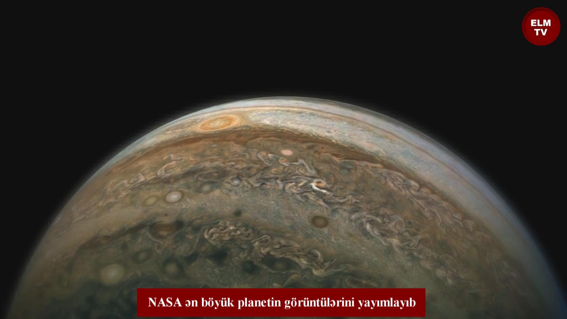 NASA ən böyük planetin görüntülərini yayımlayıb