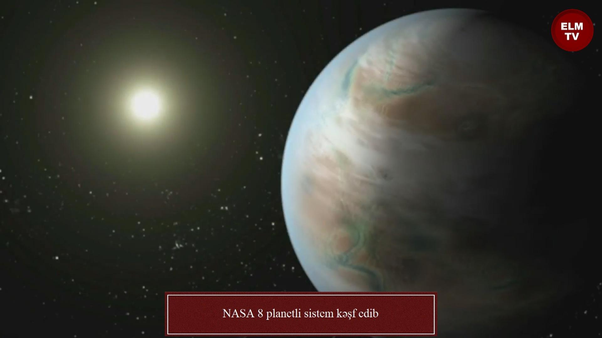 NASA 8 planetli sistem kəşf edib