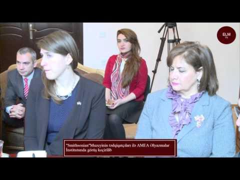 Smithsonian Muzeyinin tədqiqatçıları ilə AMEA Əlyazmalar İnstitutunda görüş keçirilib