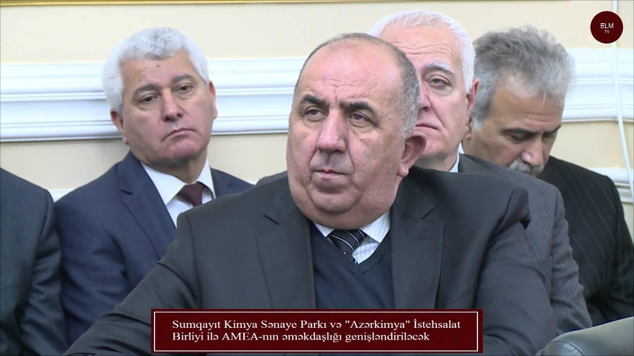 Sumqayıt Kimya Sənaye Parkı və Azərkimya İstehsalat Birliyi ilə AMEA nın əməkdaşlığı genişləndiriləc