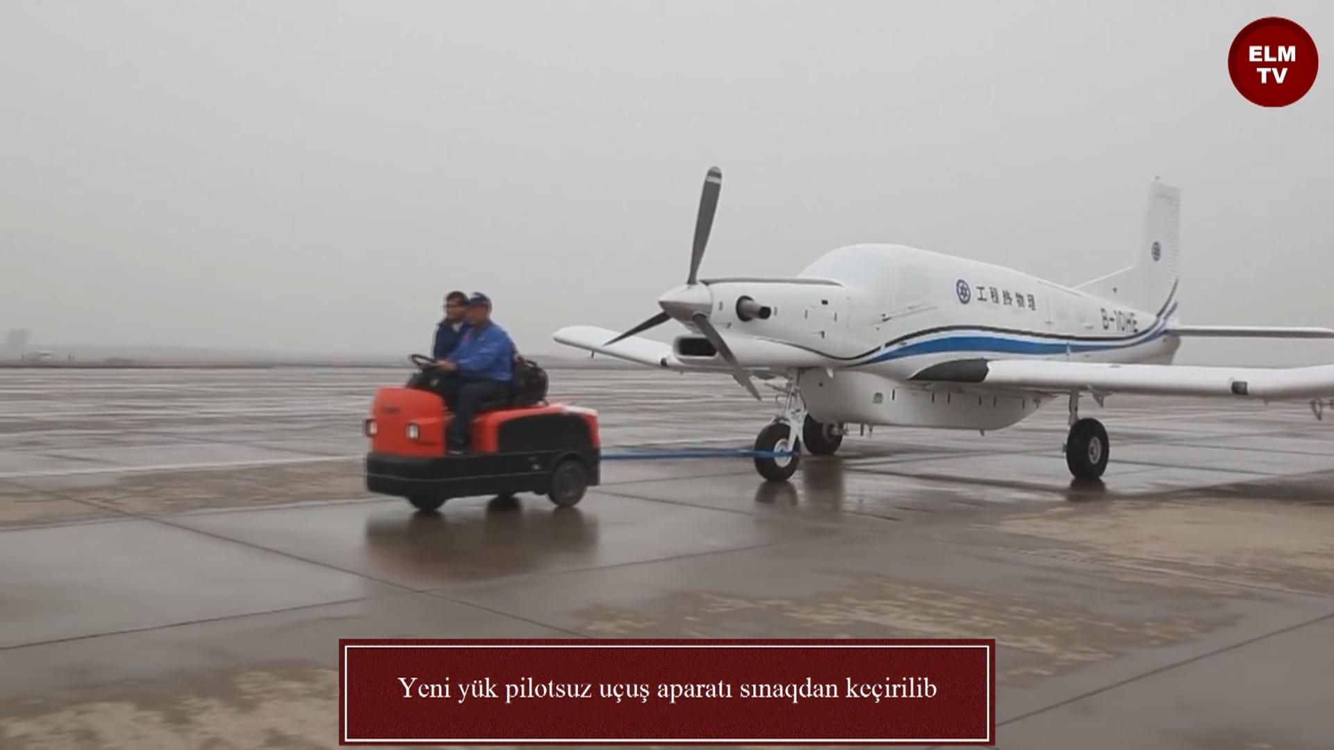 Yeni pilotsuz yük uçuş aparatı sınaqdan keçirilib