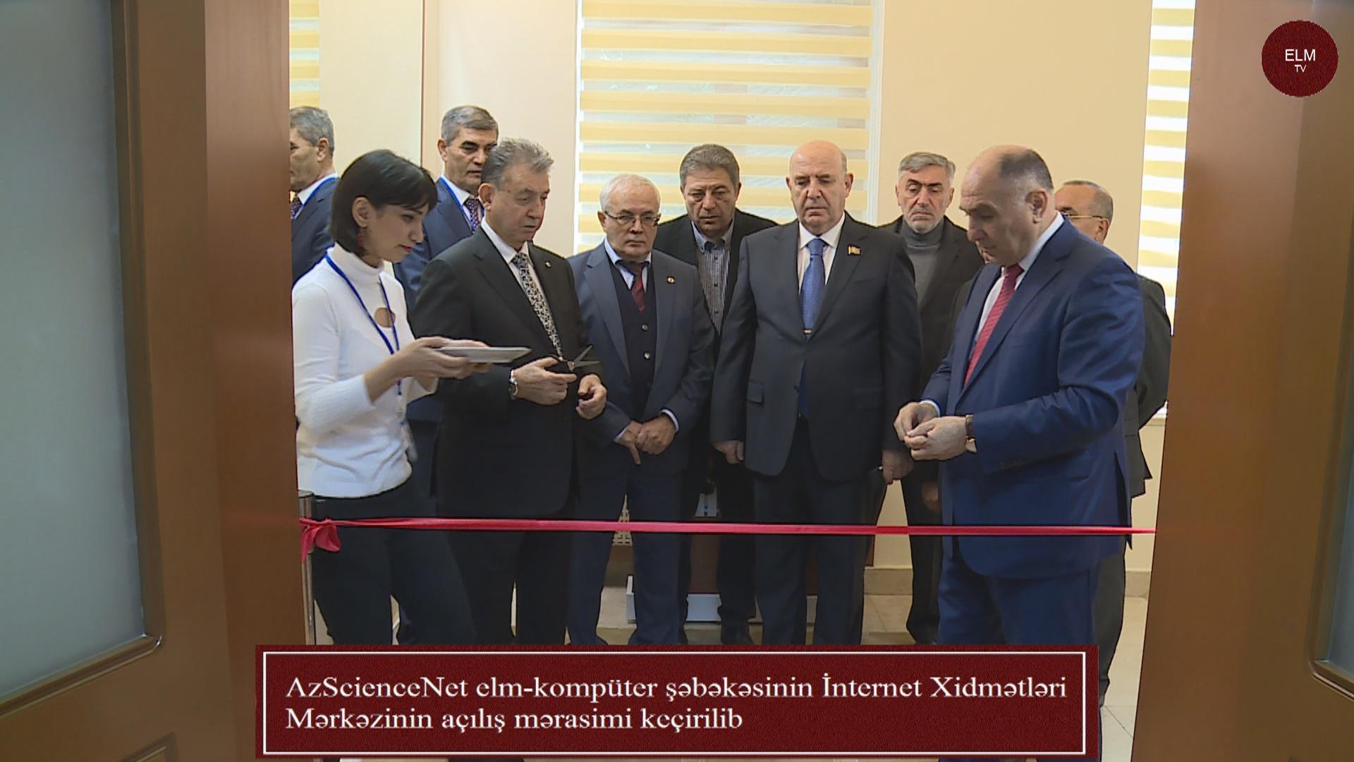 AzScienceNet elm-kompüter şəbəkəsinin İnternet Xidmətləri Mərkəzinin açılış mərasimi keçirilib