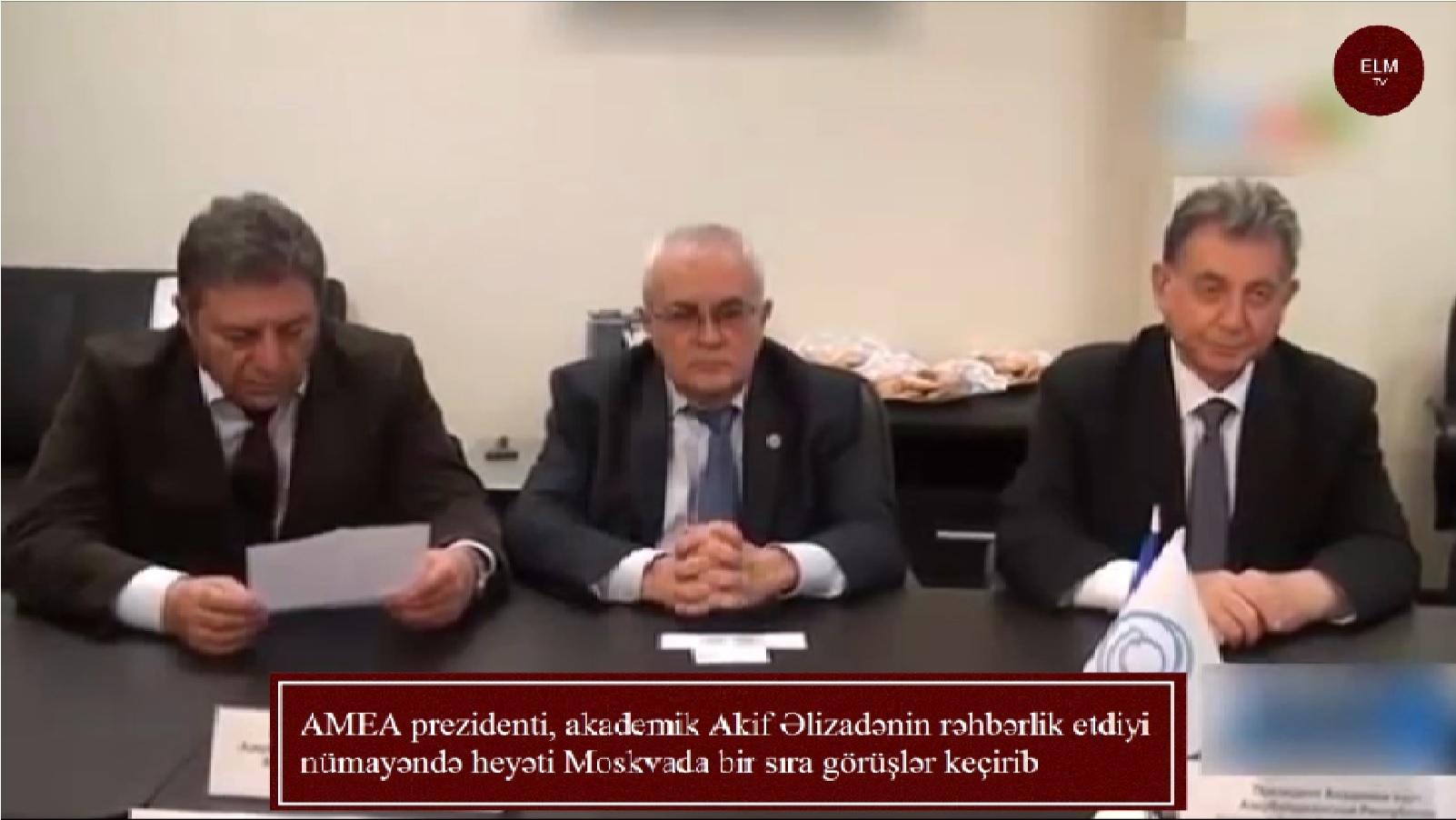 AMEA prezidenti, akademik Akif Əlizadənin rəhbərlik etdiyi nümayəndə heyəti Moskvada bir sıra görüşlər keçirib