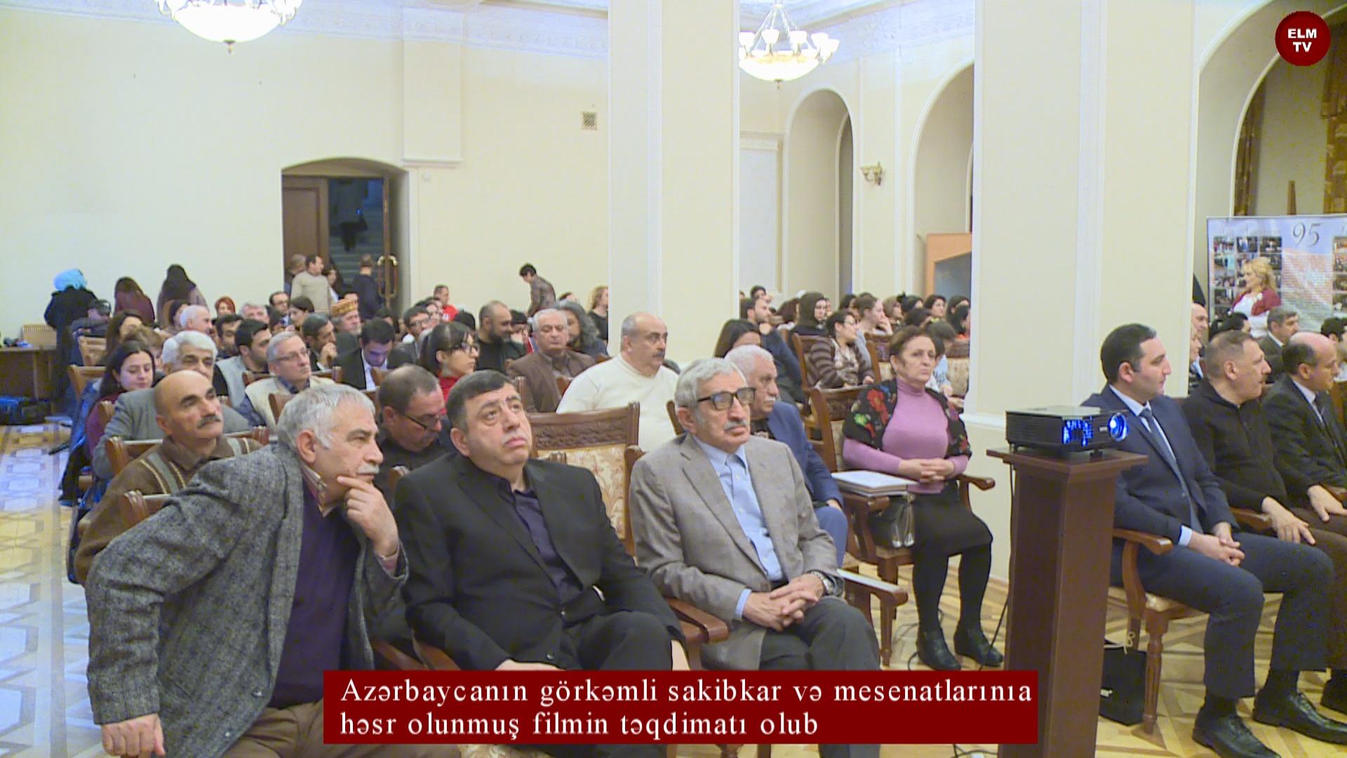 Azərbaycanın görkəmli sahibkar və messenatlarına həsr olunmuş filmin təqdimatı olub