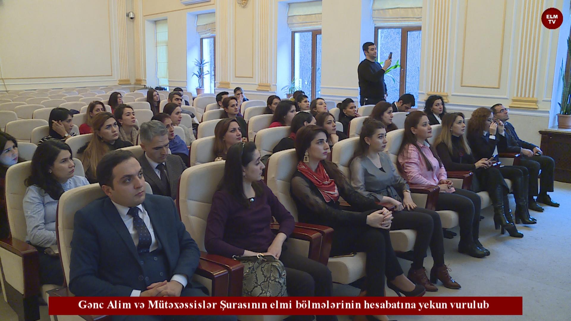 Gənc Alim və Mütəxəssislər Şurasının elmi bölmələrinin hesabatına yekun vurulub
