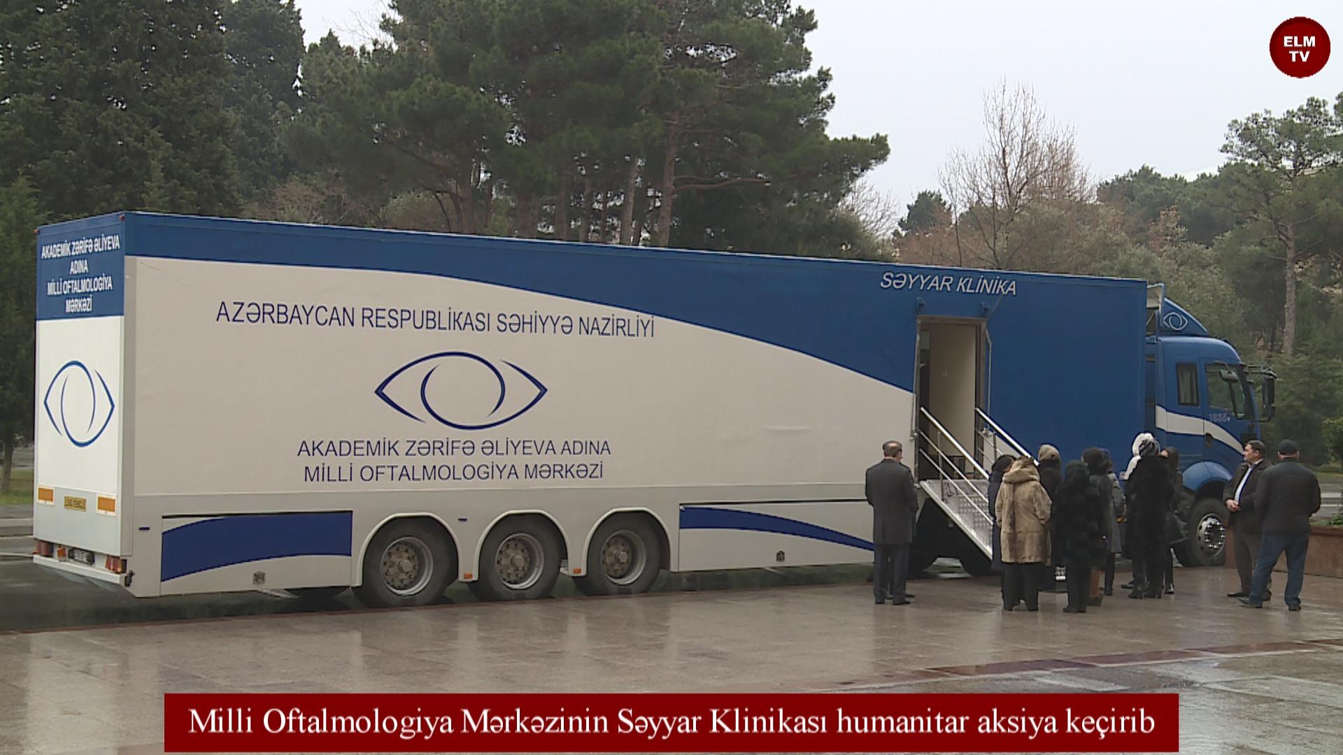 Milli Oftalmologiya Mərkəzinin Səyyar Klinikası humanitar aksiya keçirib