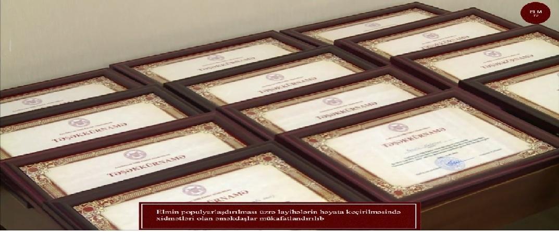 Elmin populyarlaşdırılması üzrə layihələrin həyata keçirilməsində xidmətləri olan əməkdaşlar mükafatlandırılıb