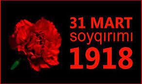 Azərbaycanlılara qarşı soyqırımından 103 il ötür