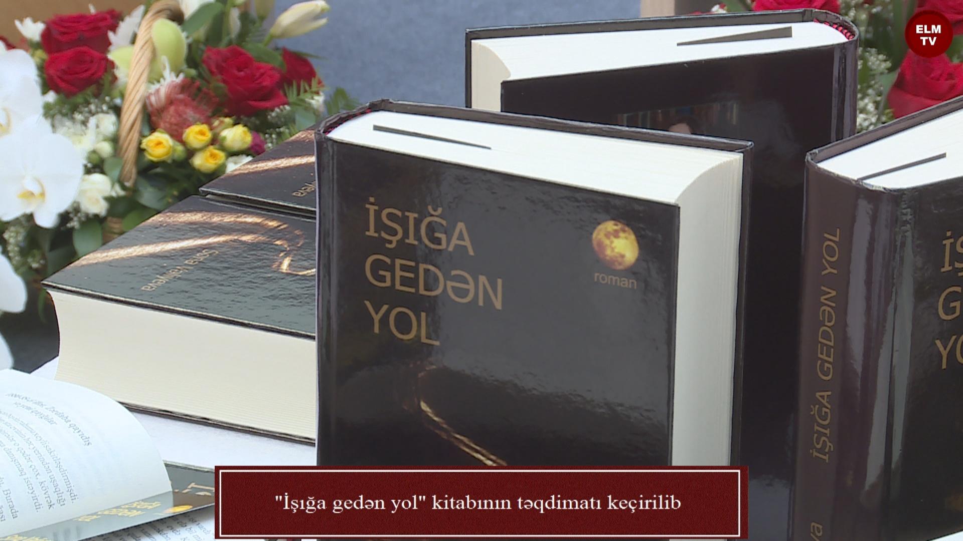 """""""İşığa gedən yol"""" kitabının təqdimatı keçirilib"""