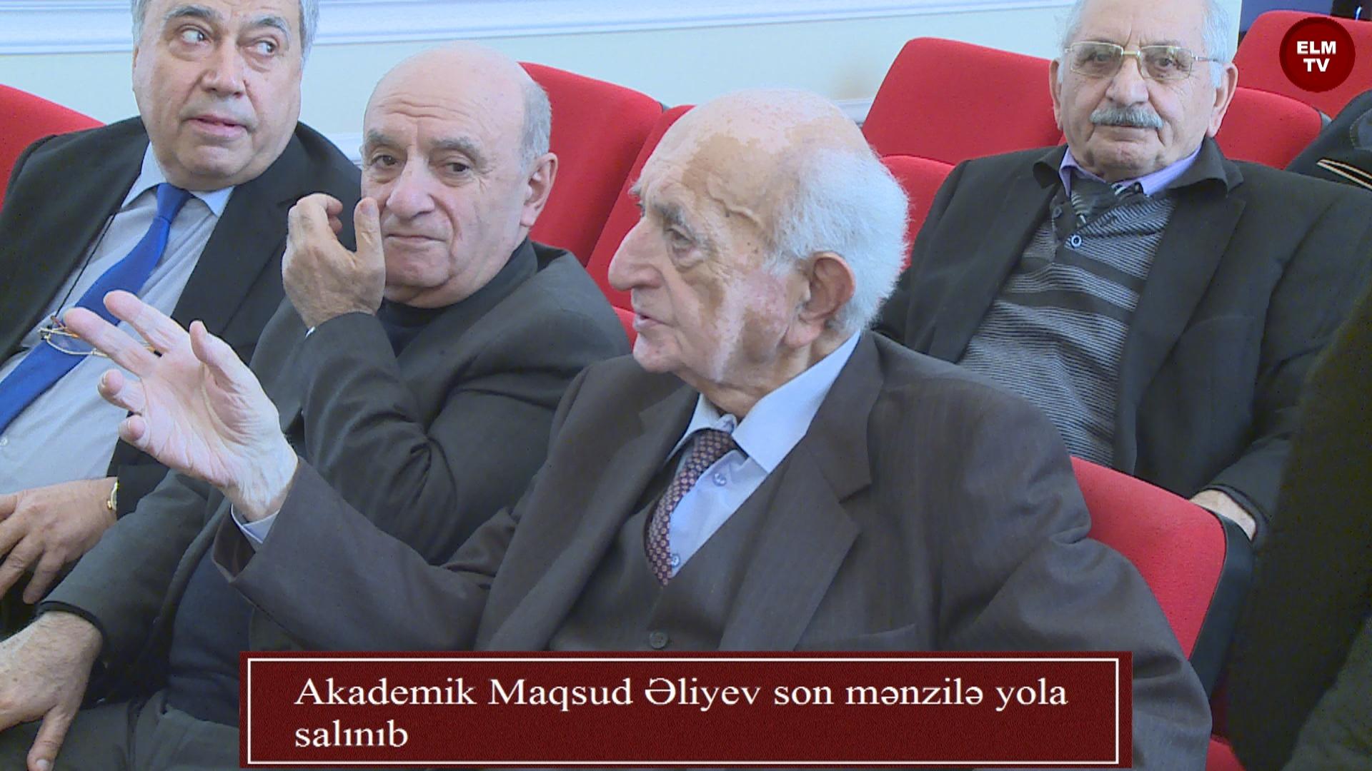 Akademik Maqsud Əliyev son mənzilə yola salınıb
