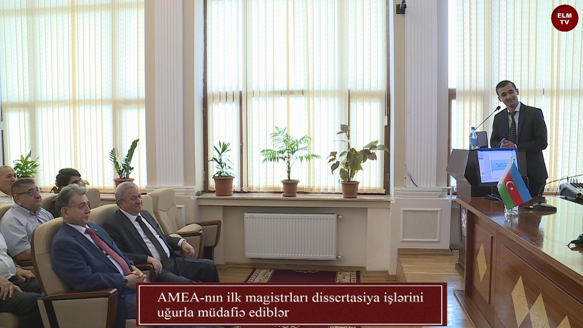 AMEA-nın ilk magistrları dissertasiya işlərini uğurla müdafiə ediblər