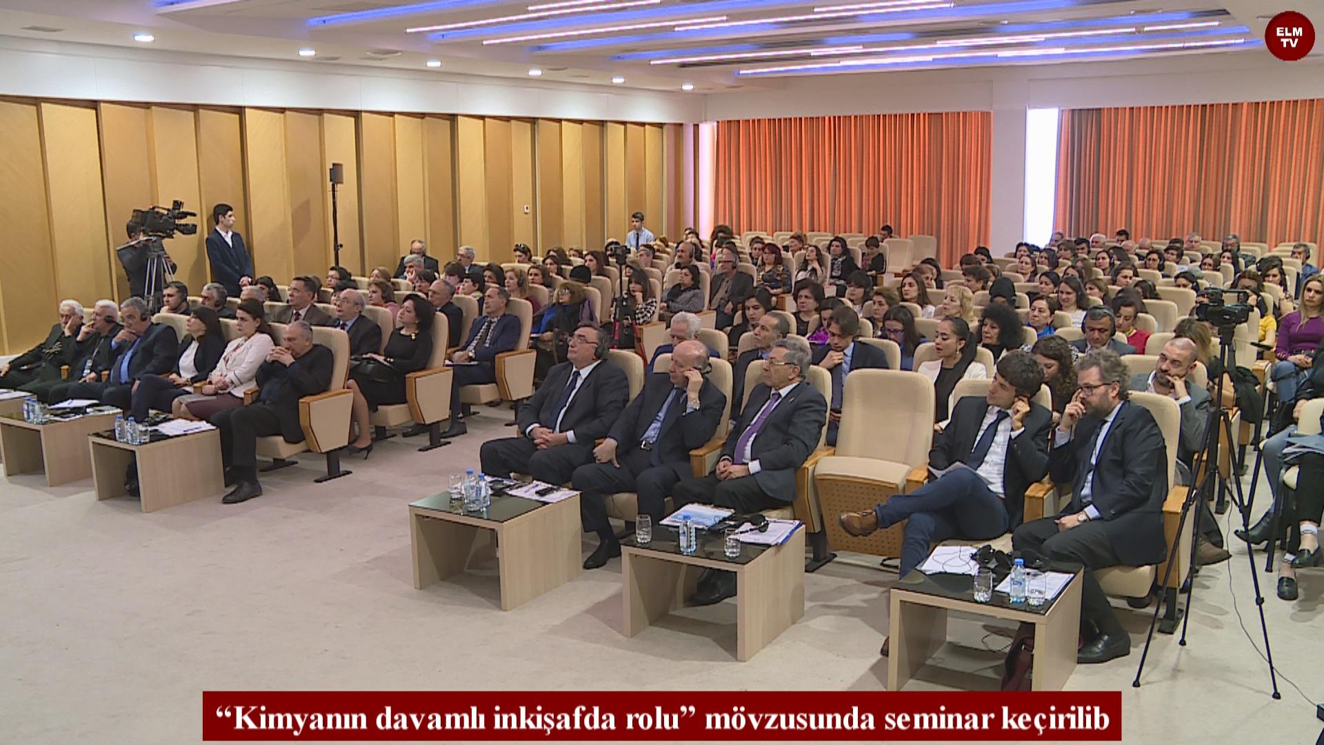 """""""Kimyanın davamlı inkişafda rolu"""" mövzusunda seminar keçirilib"""