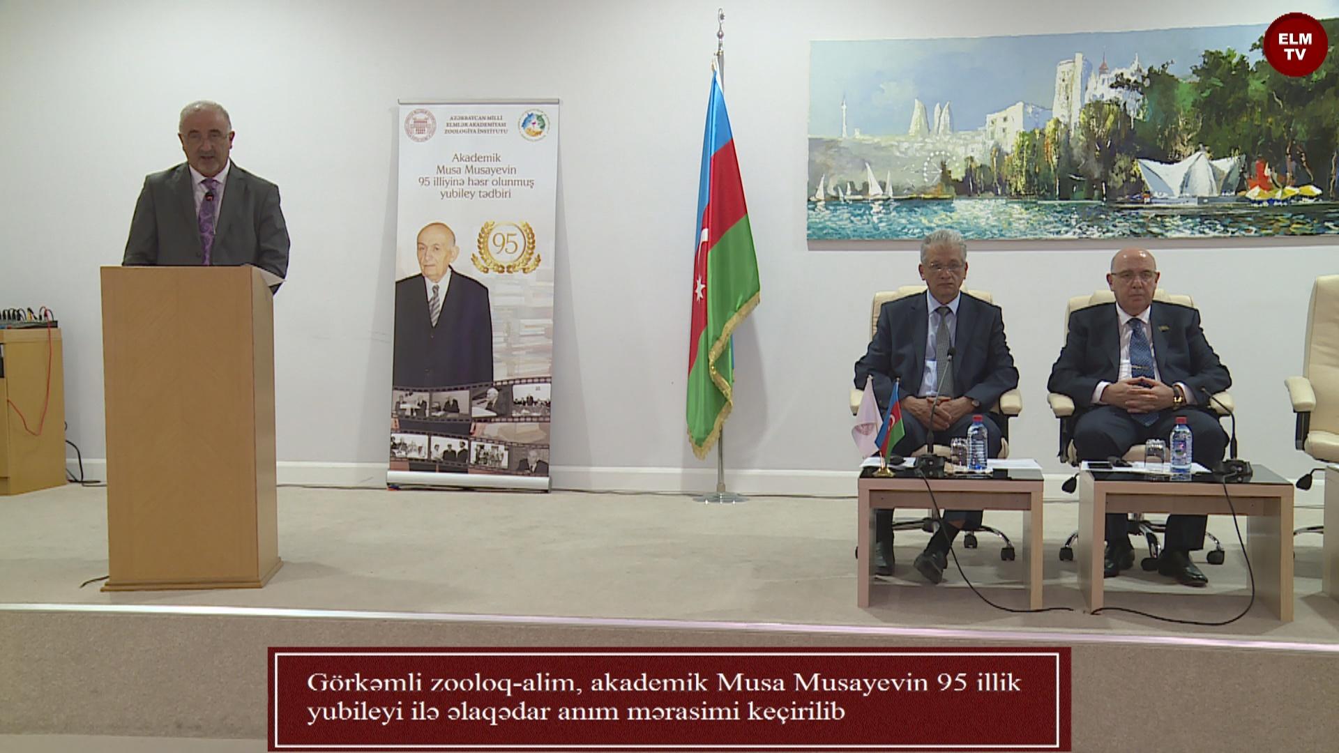 Görkəmli zooloq-alim, akademik Musa Musayevin 95 illik yubileyi ilə əlaqədar anım mərasimi keçirilib