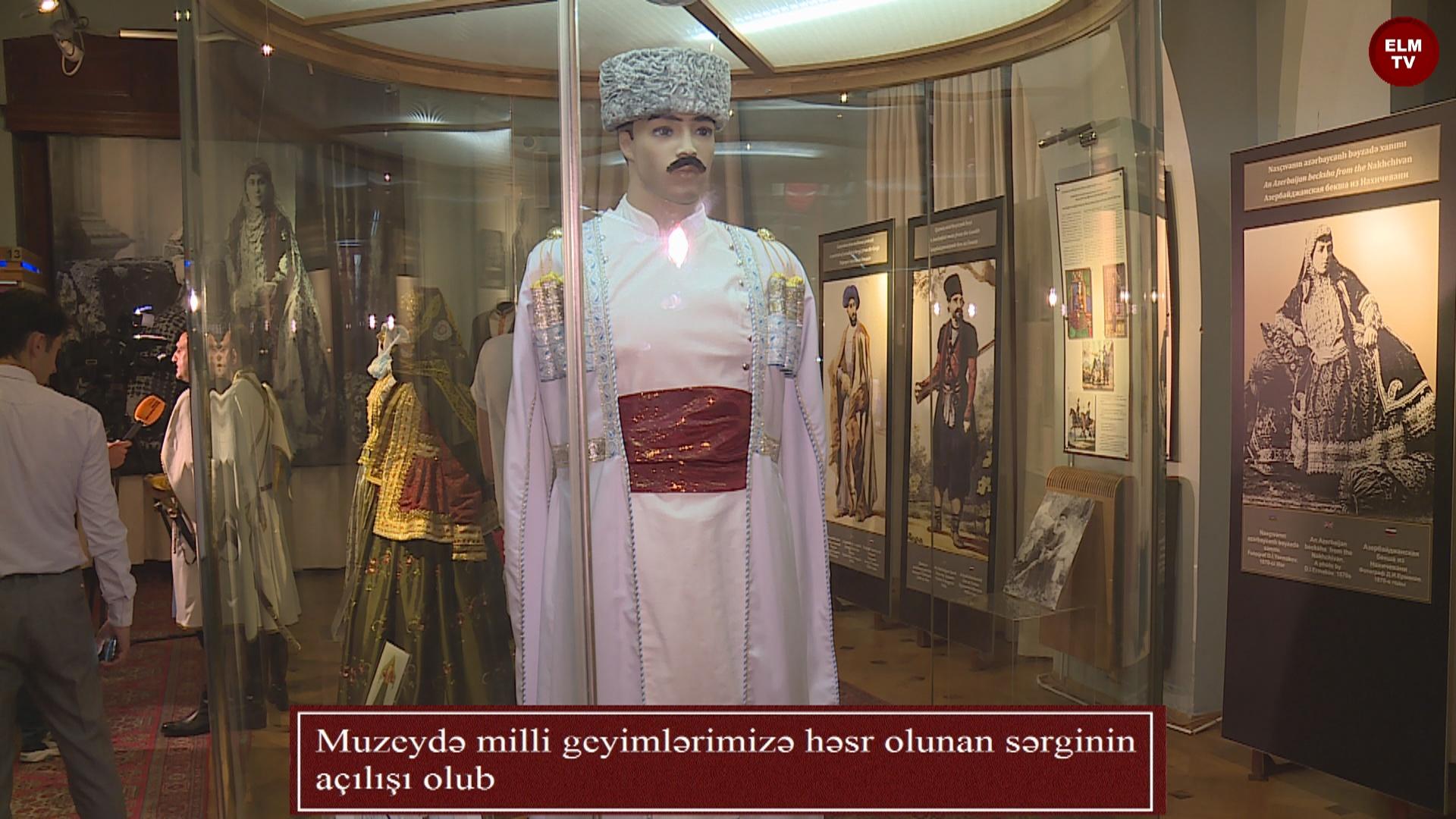 Muzeydə milli geyimlərimizə həsr olunan sərginin açılışı olub