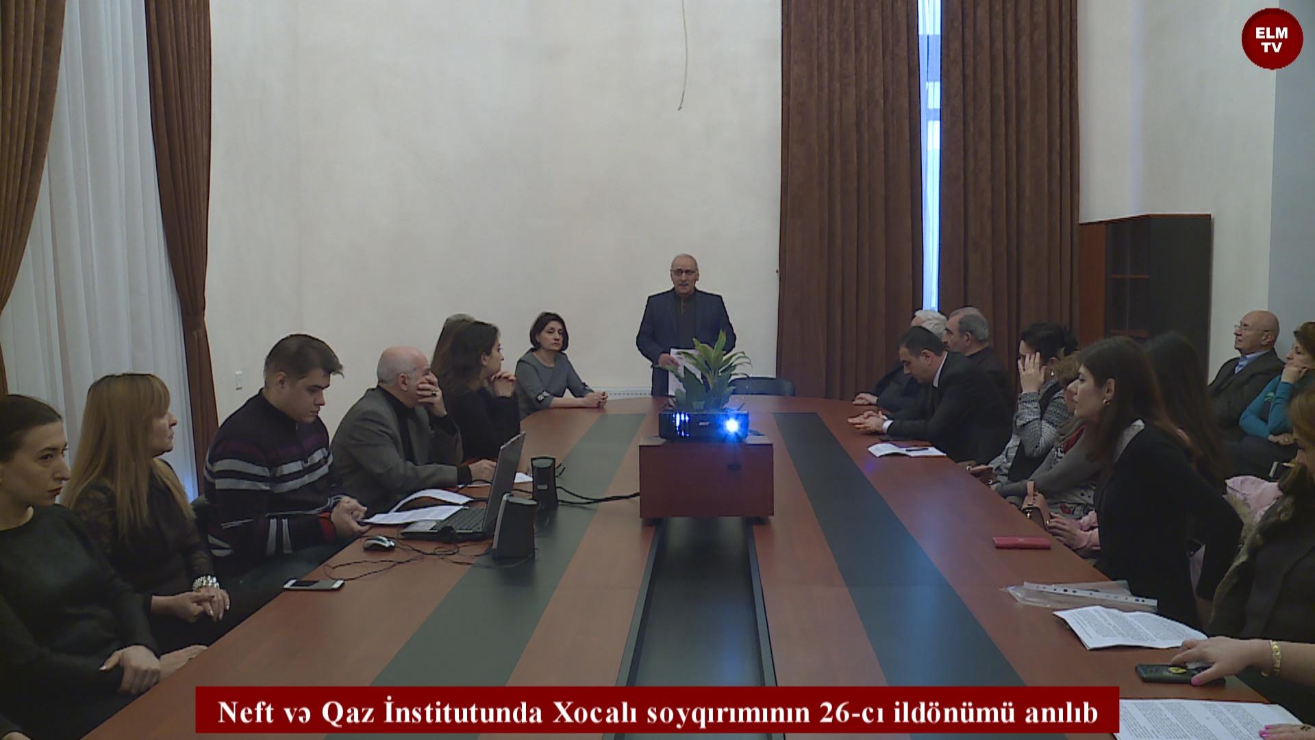 Neft və Qaz İnstitutunda Xocalı soyqırımının 26-cı ildönümü anılıb