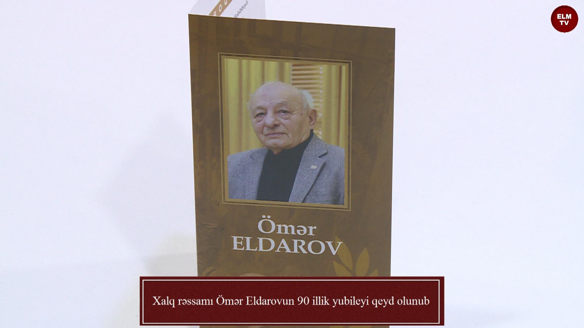 Xalq rəssamı Ömər Eldarovun 90 illik yubileyi qeyd olunub