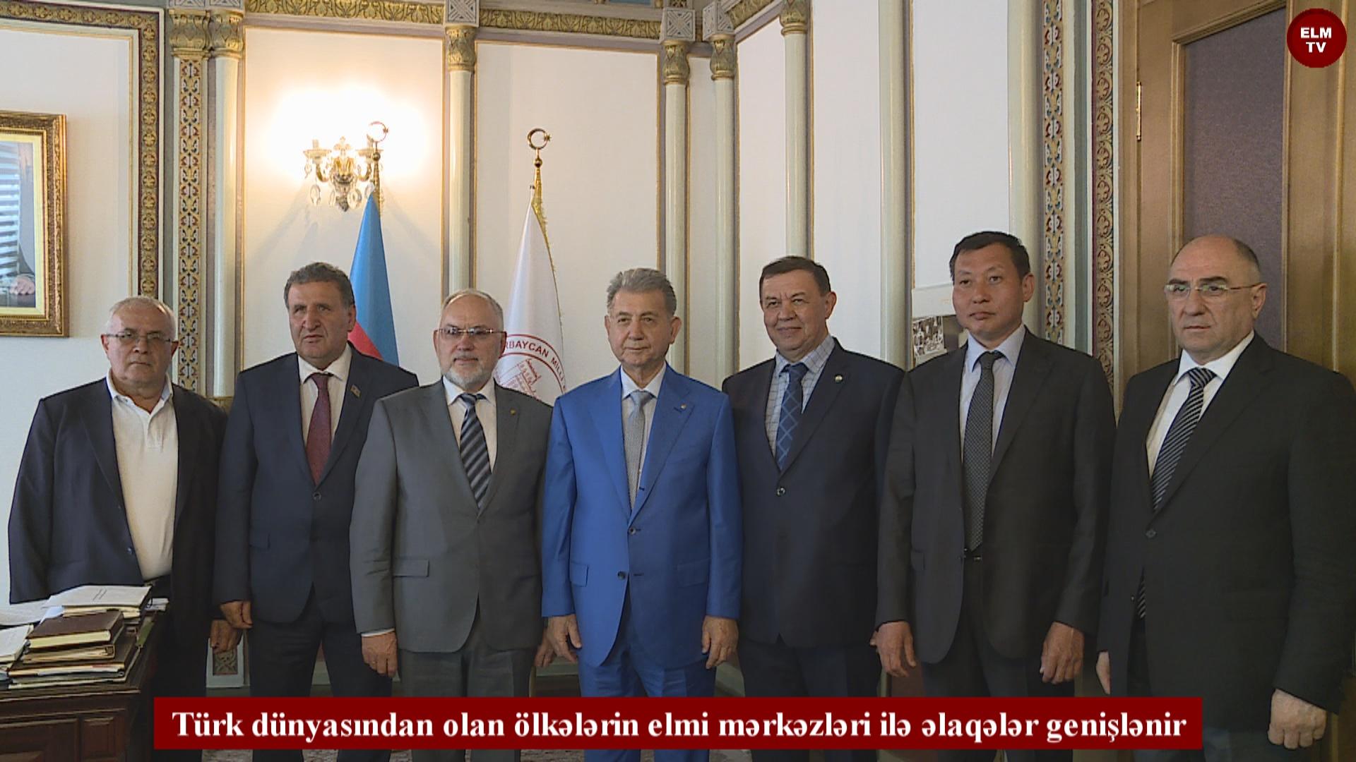 Türk dünyasından olan ölkələrin elmi mərkəzləri ilə əlaqələr genişlənir