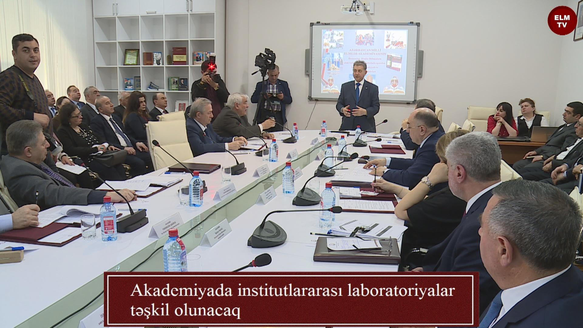 Akademiyada institutlararası laboratoriyalar təşkil olunacaq