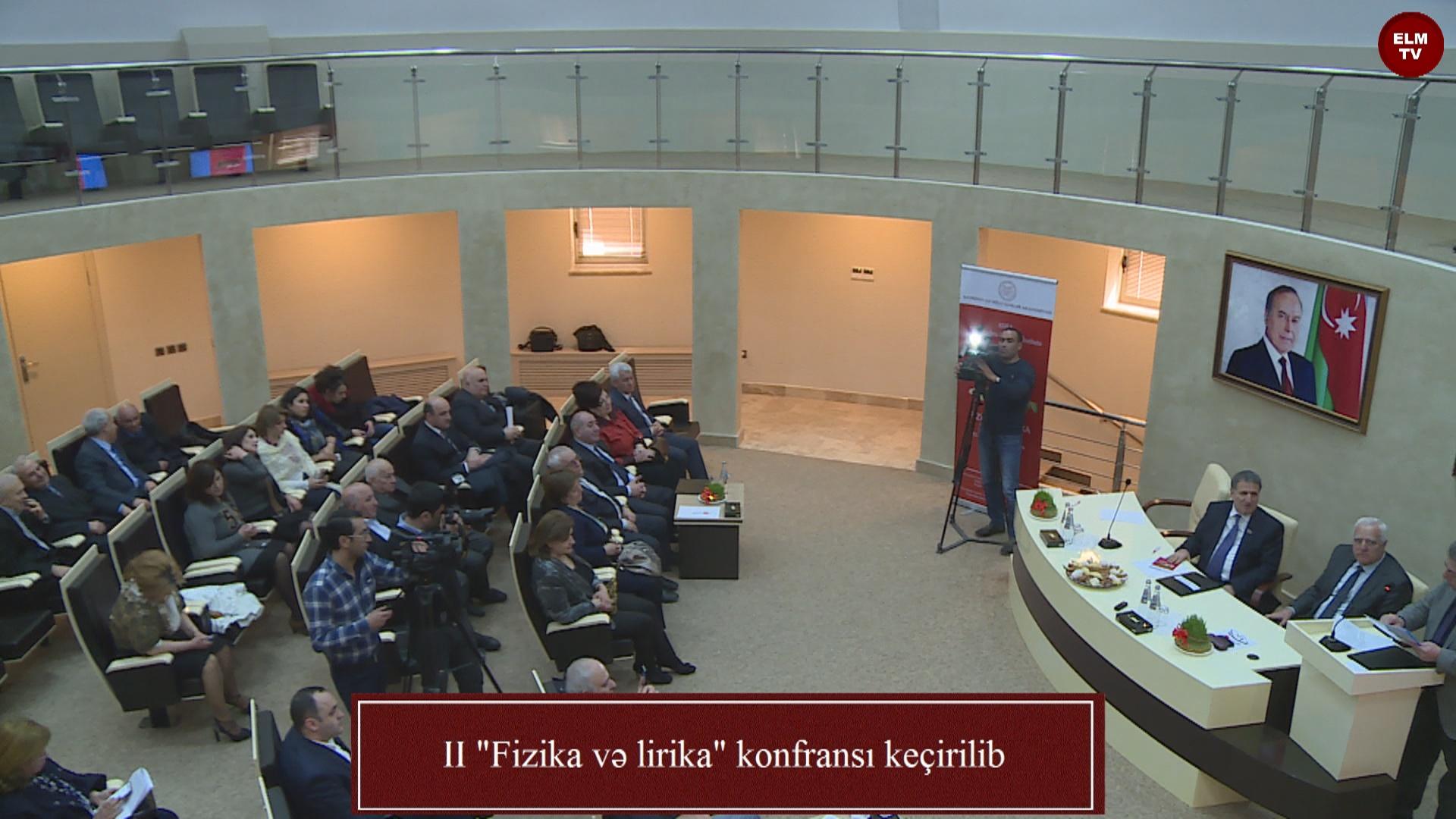 """II """"Fizika və lirika"""" konfransı keçirilib"""