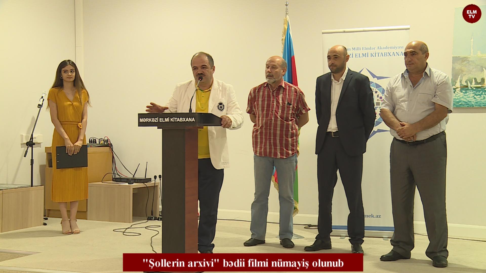 """""""Şollerin arxivi"""" bədii filmi nümayiş olunub"""
