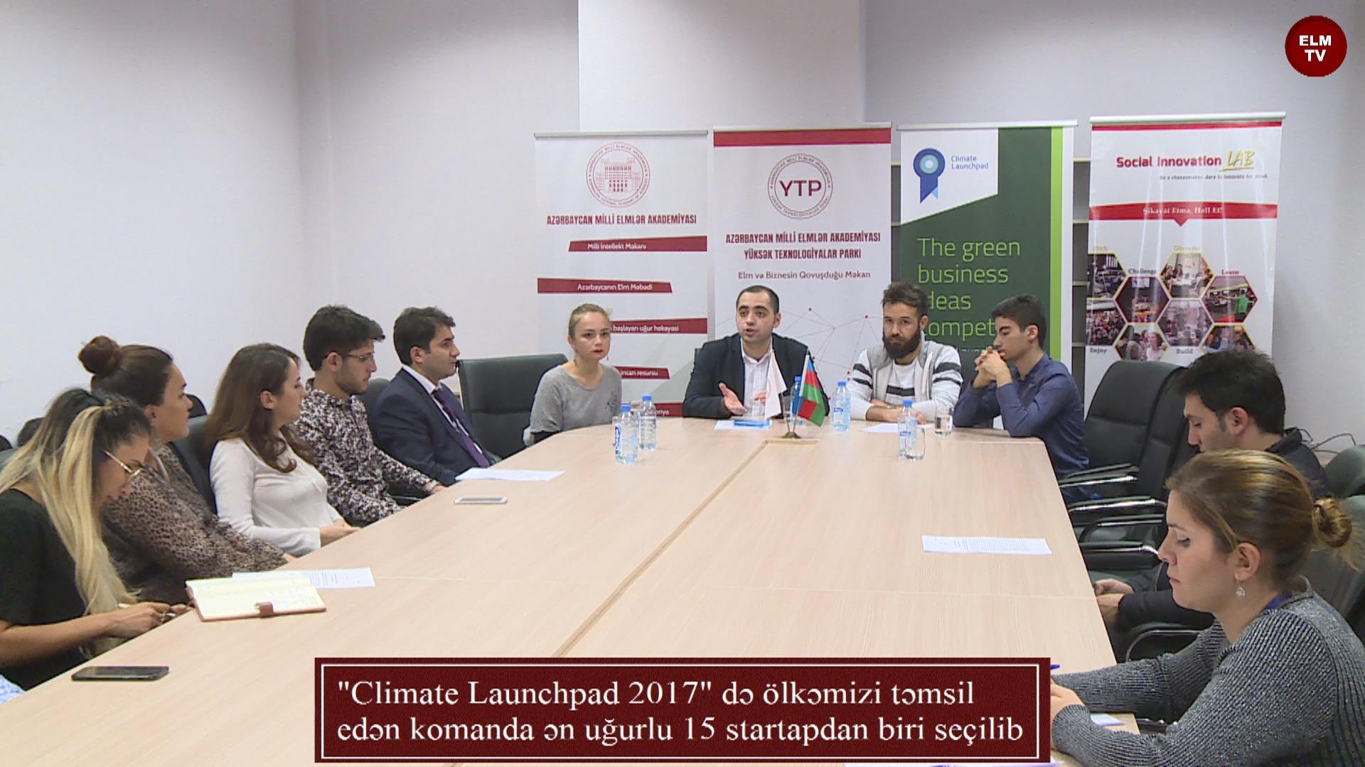 """""""Climate Launchpad 2017"""" də ölkəmizi təmsil edən komanda ən uğurlu 15 startapdan biri seçilib"""