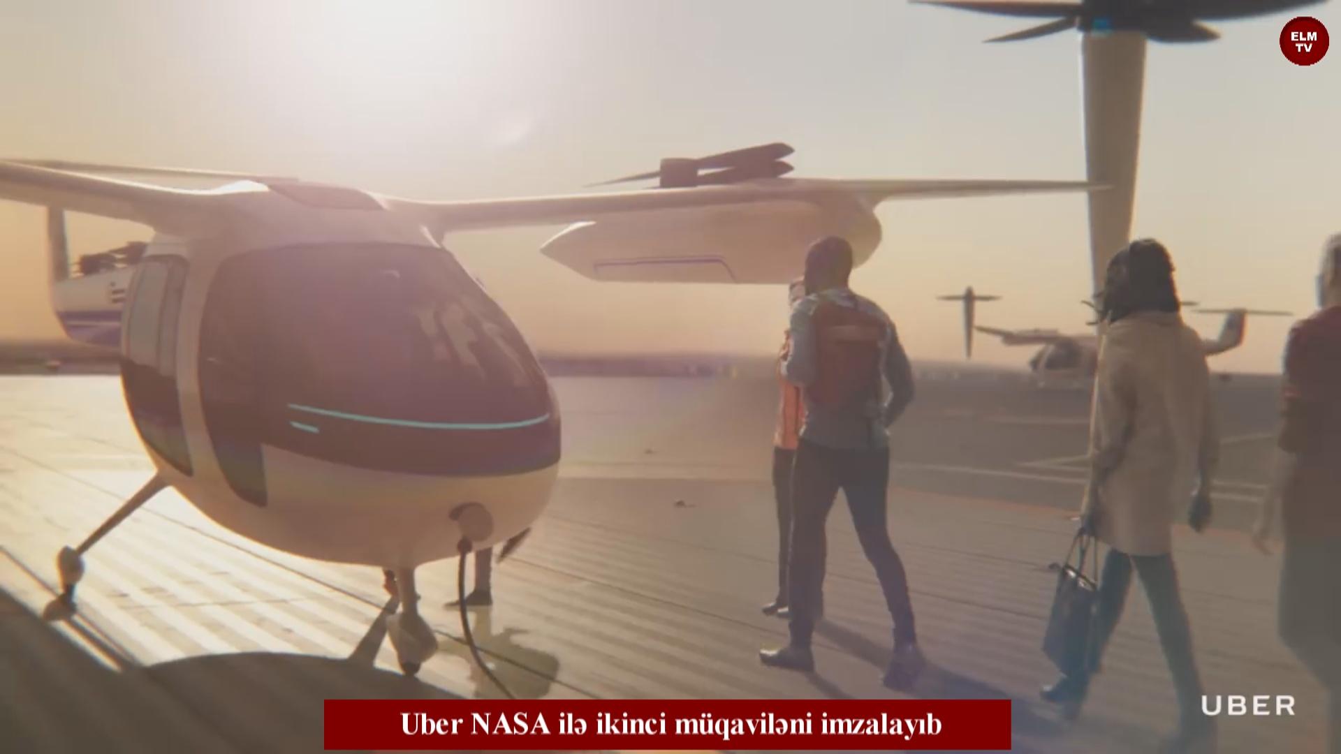 Uber NASA ilə ikinci müqaviləni imzalayıb