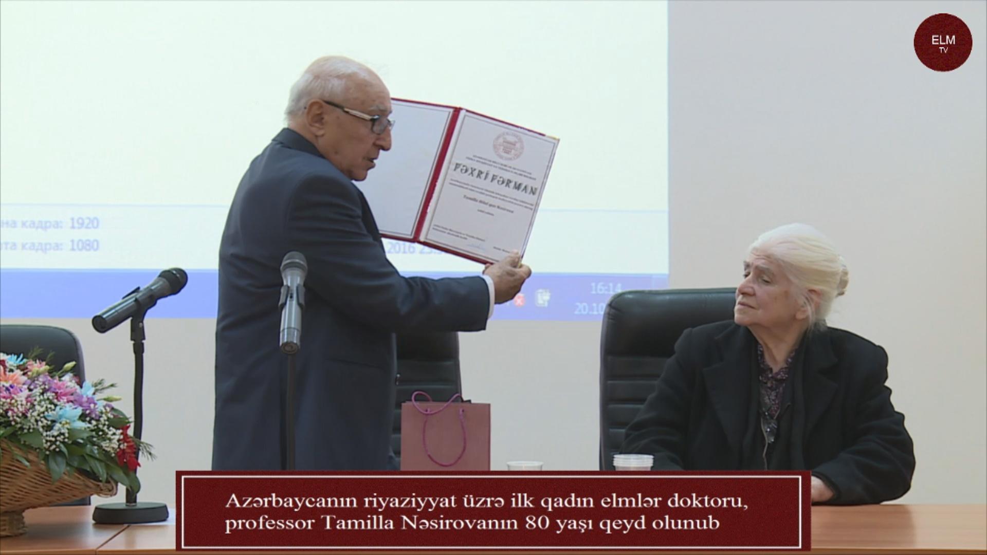Azərbaycanın riyaziyyat üzrə ilk qadın elmlər doktoru, professor Tamilla Nəsirovanın 80 yaşı qeyd olunub