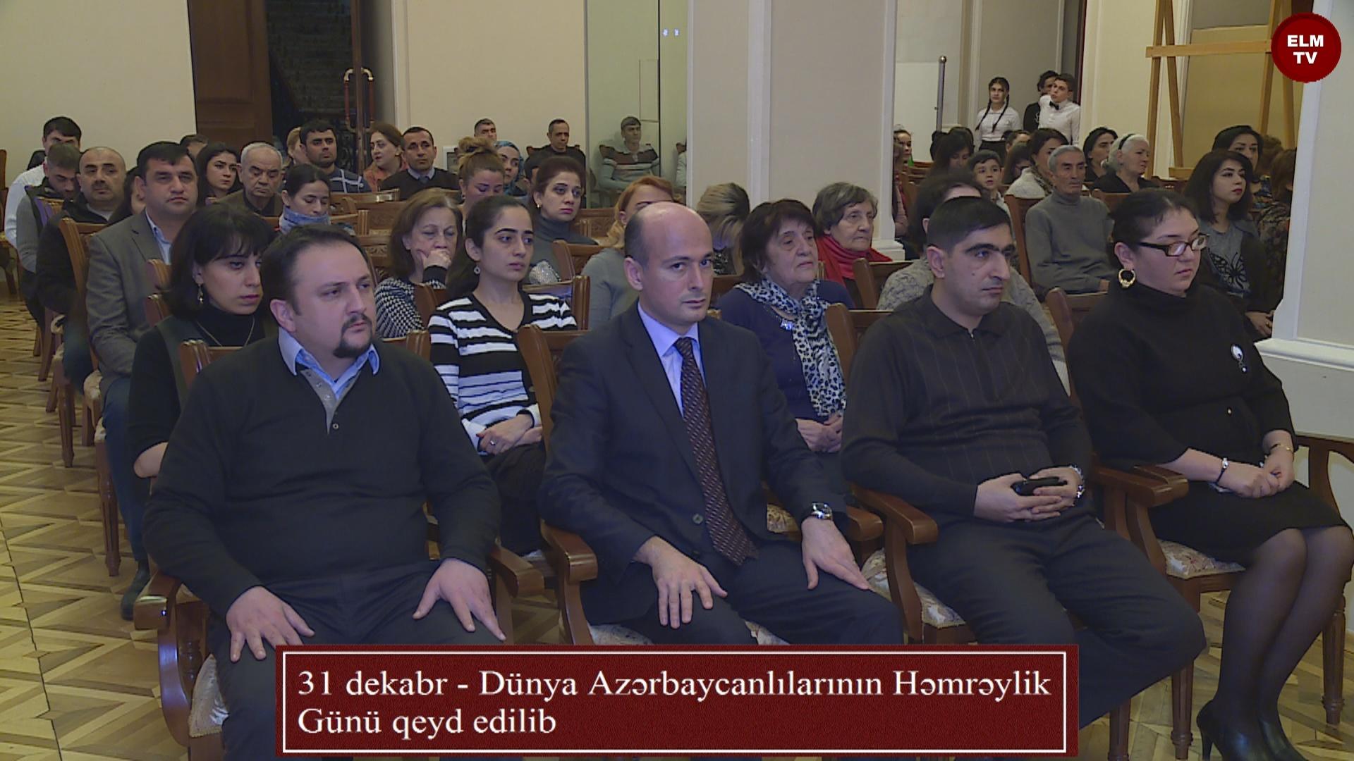 31 dekabr - Dünya Azərbaycanlılarının Həmrəylik Günü qeyd edilib