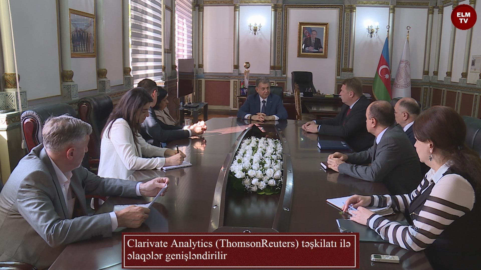 Clarivate Analytics (ThomsonReuters) təşkilatı ilə əlaqələr genişləndirilir